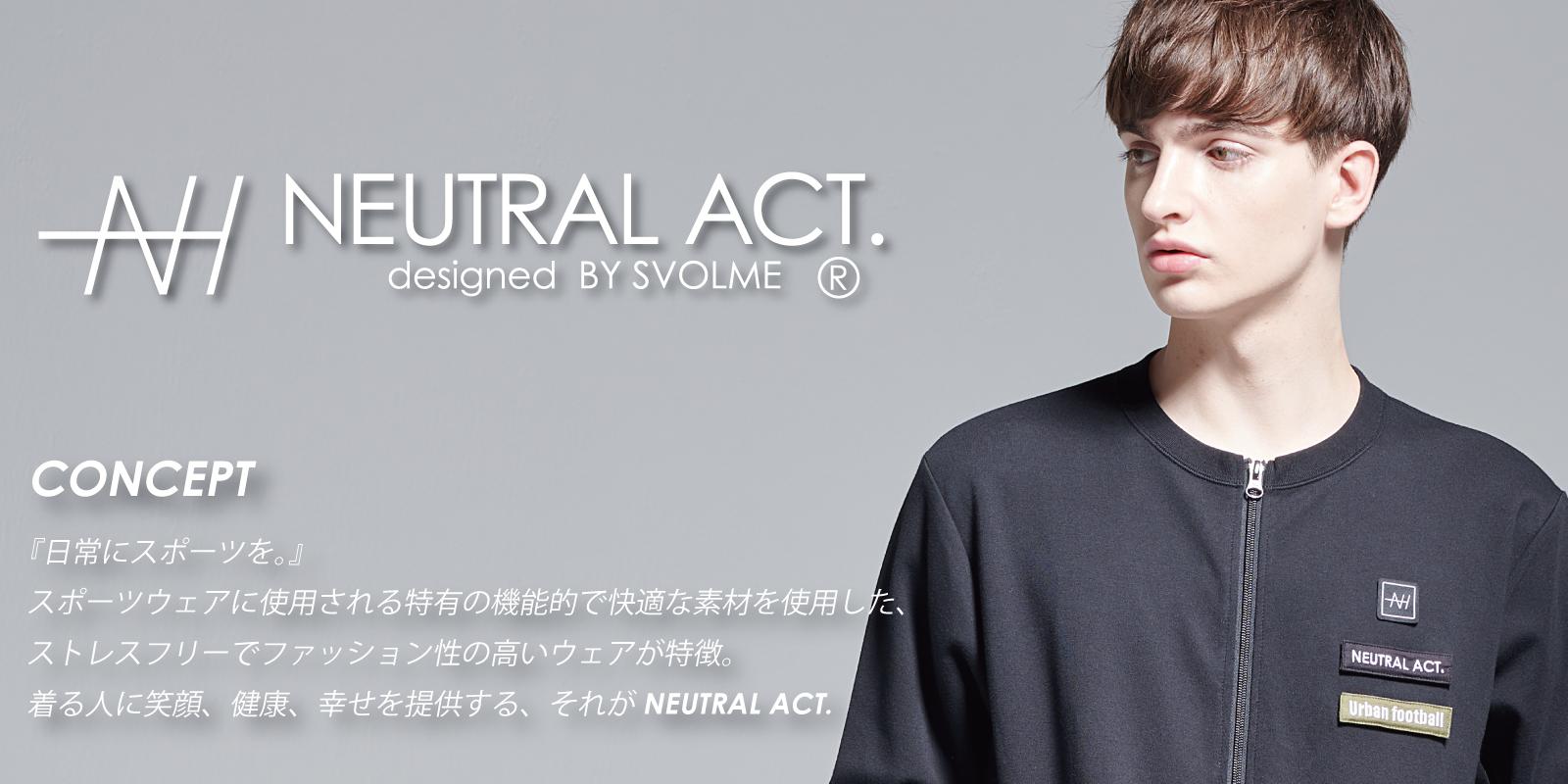 NEUTRAL ACT.が Kemari87KISHISPO心斎橋店で取り扱い開始!!